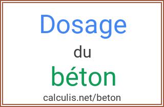 Calculer le dosage du béton